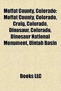 Moffat County, Colorado: Craig, Colorado