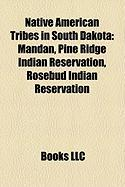 Native American Tribes in South Dakota: Mandan