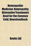 Naturopathic Medicine: Naturopathy
