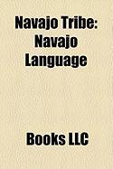 Navajo Tribe: Navajo Language