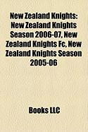 New Zealand Knights: New Zealand Knights Season 2006-07