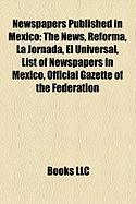 Newspapers Published in Mexico: The News