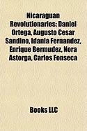 Nicaraguan Revolutionaries: Daniel Ortega