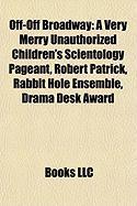 Off-Off Broadway: A Very Merry Unauthorized Children's Scientology Pageant