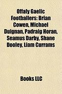 Offaly Gaelic Footballers: Brian Cowen