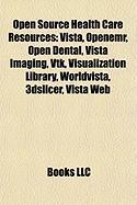 Open Source Health Care Resources: Vista