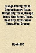 Orange County, Texas: Orange, Texas