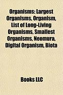 Organisms: Largest Organisms