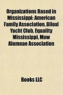 Organizations Based in Mississippi: American Family Association