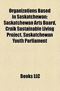 Organizations Based in Saskatchewan: Saskatchewan Arts Board