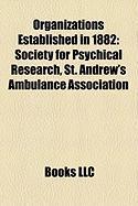 Organizations Established in 1882: St. Andrew's Ambulance Association
