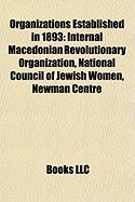 Organizations Established in 1893: Internal Macedonian Revolutionary Organization