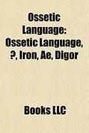 Ossetic Language: Kensington Runestone