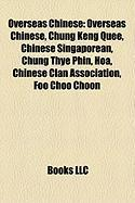 Overseas Chinese: Chung Keng Quee