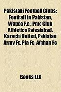 Pakistani Football Clubs: Football in Pakistan