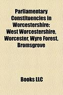 Parliamentary Constituencies in Worcestershire: West Worcestershire