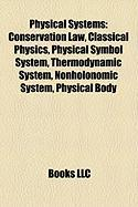 Physical Systems: Physical Symbol System