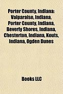 Porter County, Indiana: Indiana Dunes National Lakeshore