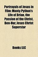 Portrayals of Jesus in Film: The Passion of the Christ