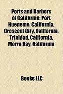 Ports and Harbors of California: Morro Bay, California