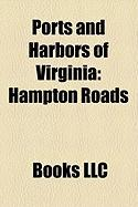Ports and Harbors of Virginia: Hampton Roads