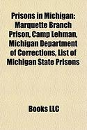 Prisons in Michigan: Marquette Branch Prison