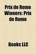 Prix de Rome Winners: Prix de Rome