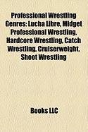 Professional Wrestling Genres: Lucha Libre