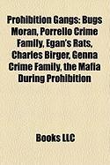 Prohibition Gangs: Bugs Moran