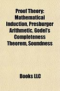 Proof Theory: Godel's Incompleteness Theorems