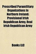 Proscribed Paramilitary Organizations in Northern Ireland: Provisional Irish Republican Army