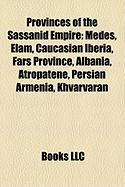 Provinces of the Sassanid Empire: Elam