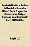 Provincial Political Parties in Manitoba: Manitoba Liberal Party