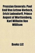 Prussian Generals: Paul Emil Von Lettow-Vorbeck