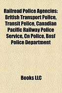 Railroad Police Agencies: British Transport Police