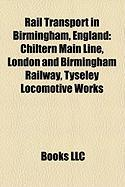 Rail Transport in Birmingham, England: Chiltern Main Line