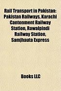 Rail Transport in Pakistan: Pakistan Railways