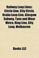 Railway Loop Lines: Osaka Loop Line