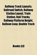 Railway Track Layouts: Railway Station Layout