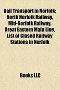 Rail Transport in Norfolk: Mid-Norfolk Railway