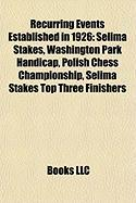 Recurring Events Established in 1926: Selima Stakes