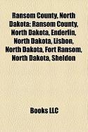 Ransom County, North Dakota: Fort Ransom, North Dakota