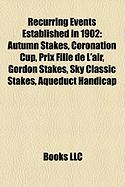 Recurring Events Established in 1902: Autumn Stakes