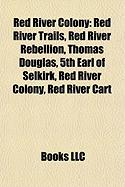 Red River Colony: Red River Trails