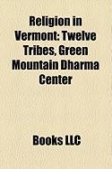 Religion in Vermont: Twelve Tribes