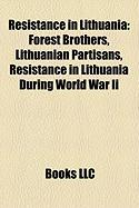 Resistance in Lithuania: Forest Brothers