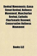 Revival Movements: Azusa Street Revival