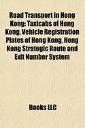 Road Transport in Hong Kong: Taxicabs of Hong Kong