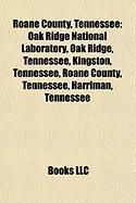 RoAne County, Tennessee: Oak Ridge, Tennessee