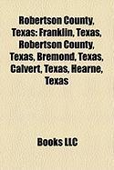 Robertson County, Texas: Calvert, Texas